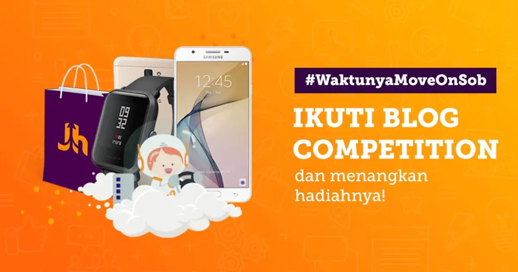 waktunya-move-on-sob-lomba-blog-competition-2018-jagoanhosting.com-promo-hosting-domain-murah-indonesia