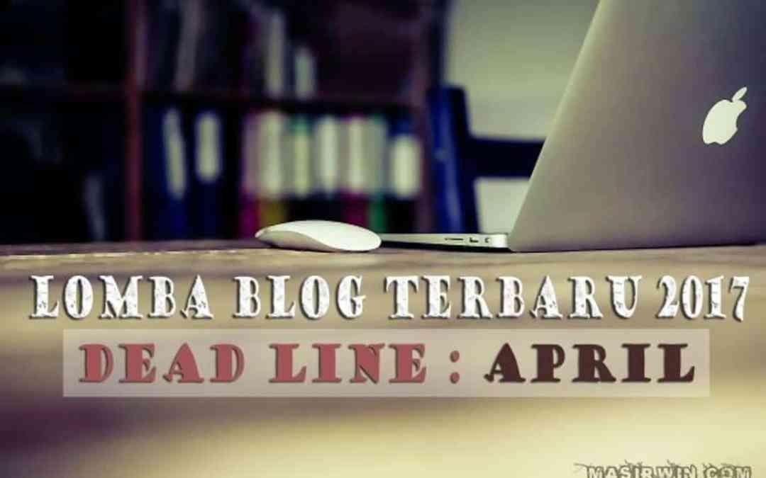 Daftar Lomba Blog April 2017