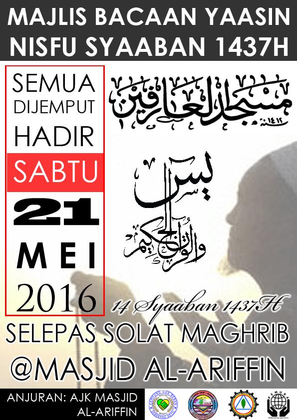 Nisfu Syaaban 2016 : nisfu, syaaban, Majlis, Bacaan, Surah, Yaasin, Nisfu, Saaban, 1437H, Masjid, Al-Ariffin
