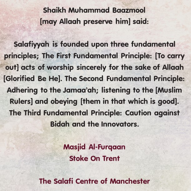Salafiyyah is founded upon Three Fundamental Principles
