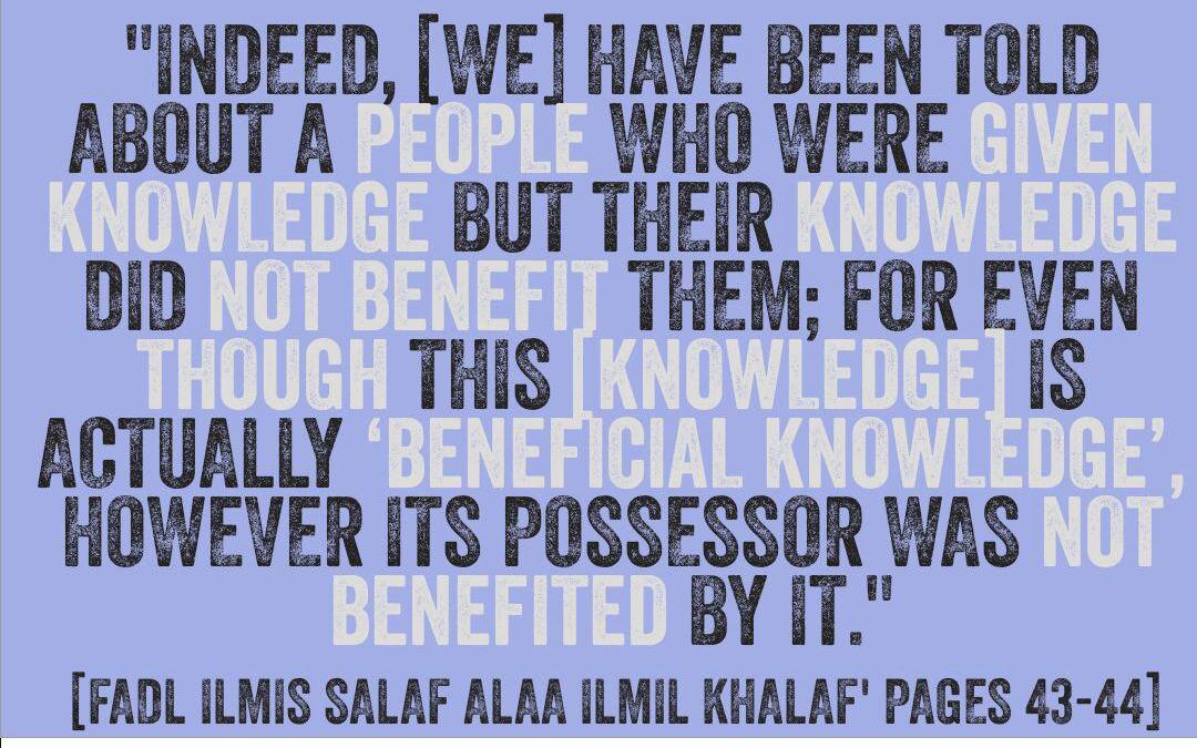 [2] Reminders From [Virtue of the Knowledge of the Salaf over the Knowledge of the Khalaf] -By Imaam Ibn Rajab [rahimahullaah]