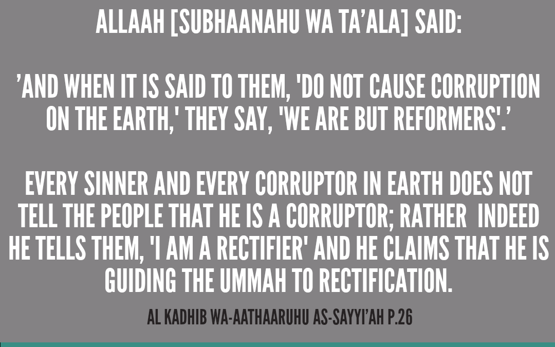Corruptors Claiming To Be Rectifiers!   Shaykh Rabee' Ibn Haadee al-Madkhali  (Hafithahullah)