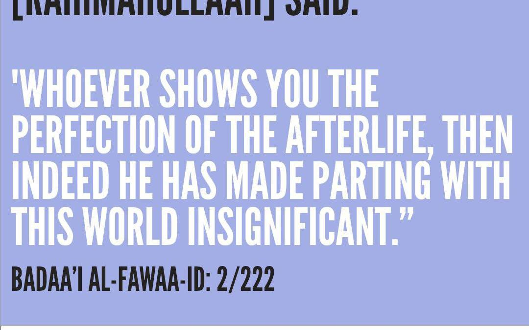 The Perfection Of The Afterlife | Imaam ibn ul-Qayyim (Rahimahullah)