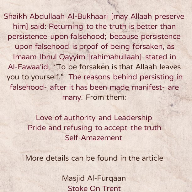 Love of Leadership, Pride and Self-Amazement Leads to Persistence Upon Falsehood