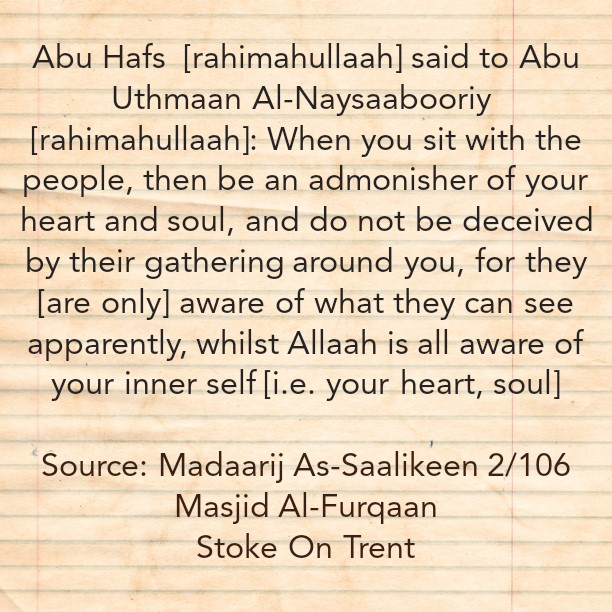 Be An Admoniser of Your Heart and Soul When You Sit With The People