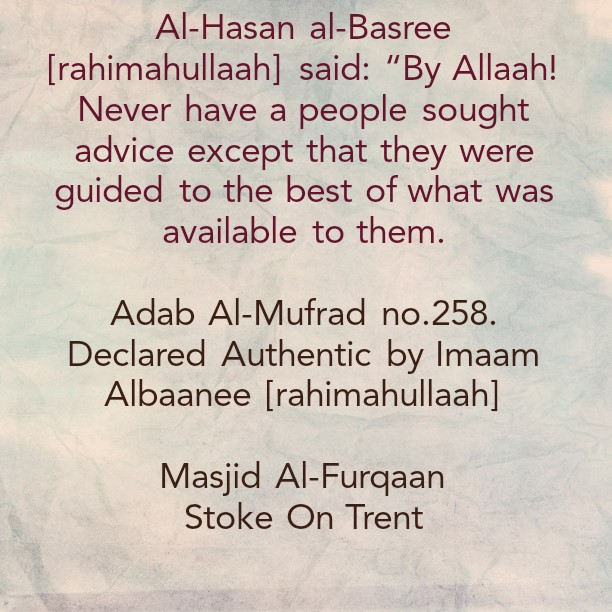 Consultation: Consulting The Right People In Our Religious and Worldly Affairs Guides Us to The Best Outcomes By The Will of Allaah