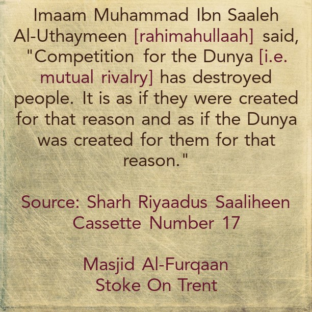 The Bad Attitude of Some of The People In Their Pursuit of The Dunyaa