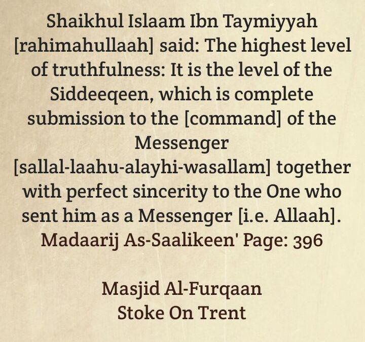 The Highest Level of Sidq [Truthfulness]