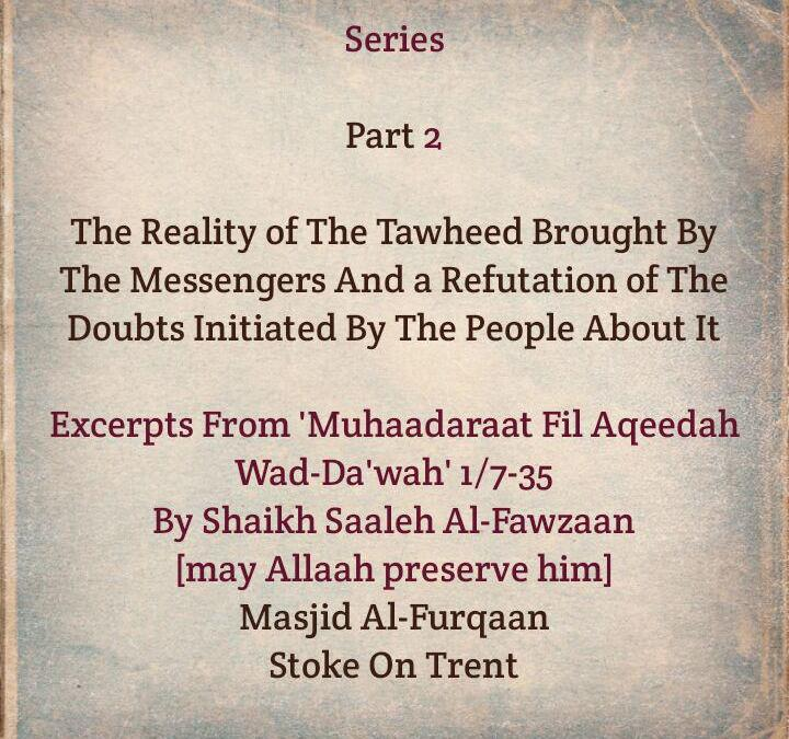 [2] The Reality of The Tawheed Brought By The Messengers- [An Obligation That Is Not Preceded By Any Other Obligation]