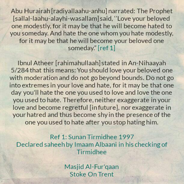 An Affair Related to Loving and Hating Within The Boundaries Imposed By The Sharee'ah And Not Exceeding The Limits