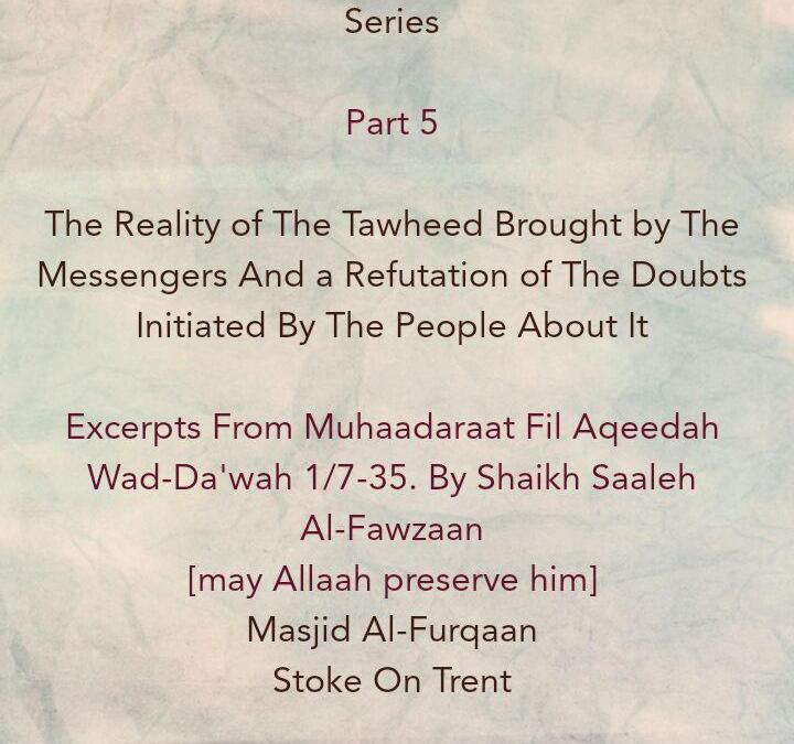 [5]The Reality of The Tawheed Brought By The Messengers-[Affirmation of Tawheed Ar-Ruboobiyyah is Not Enough, Because Even The Mushrikoon Affirmed It]