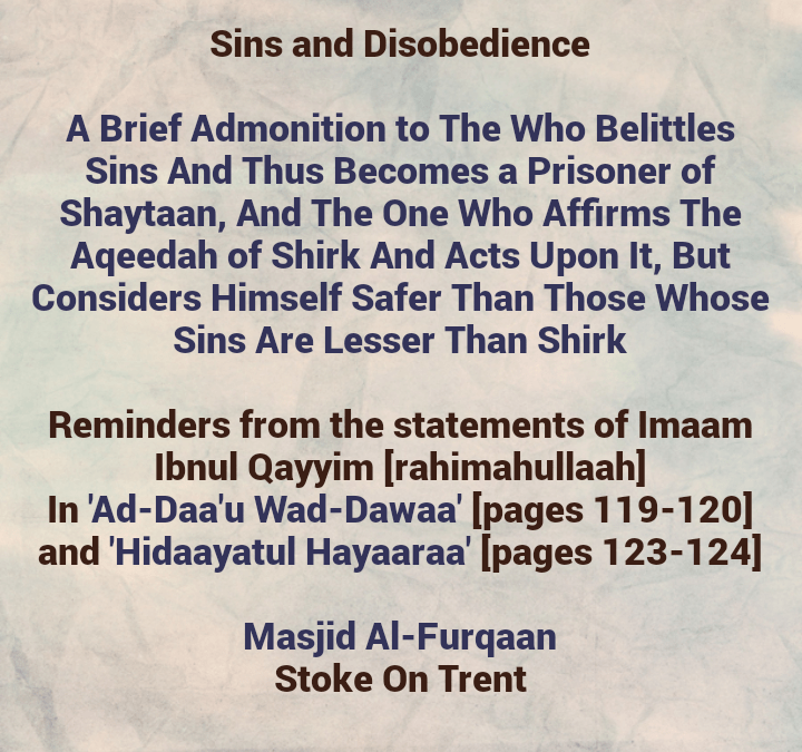 Sins and Disobedience – [Negligence Vs Misconceptions]