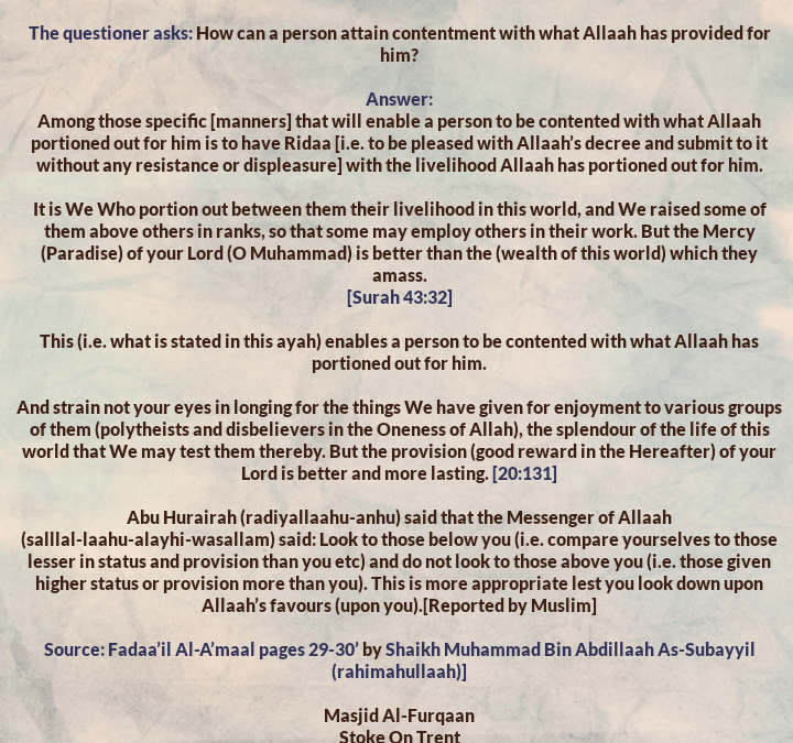 How to Attain Contentment- By Shaikh Muhammad Bin Abdillaah As-Subayyil [rahimahullaah]