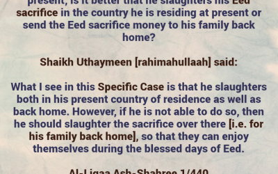 [2] Sending Your Personal Eed Sacrifice Abroad – [A Specific Case Regarding a Man Whose Children Live In Another Country] – By Shaikh Uthaymeen [Rahimahullaah]