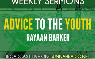 Khutbah: Advice To The Youth