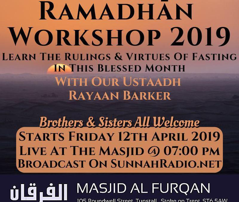 Ramadhān Workshop – Learn the Rulings & Virtues of Fasting in this Blessed Month