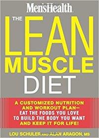 lean muscle diet alan aragon