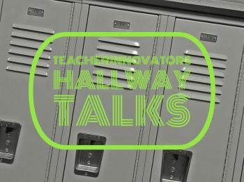 Teacher Innovators Hallway Talks Logo