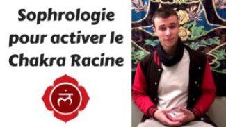 Sophrologie pour activer le Chakra Racine