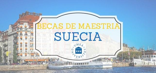Becas para maestría en Suecia – UMEA Universitet