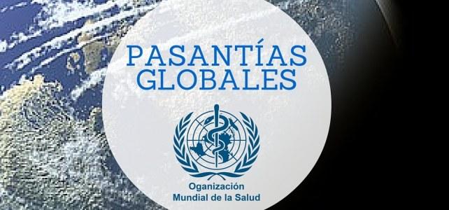 Pasantías con la Organización Mundial de la Salud OMS/WHO