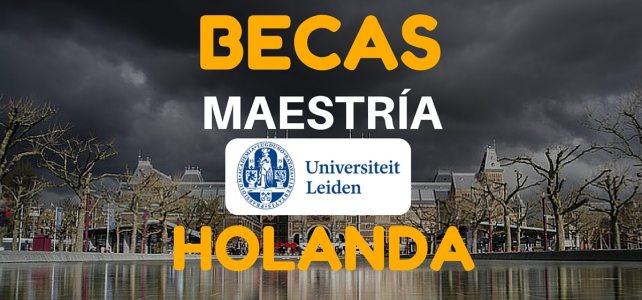 Becas para maestría en la Universidad de Leiden, Holanda
