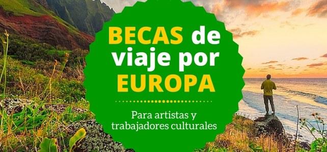 Becas para viajar por Europa – ideal para artistas