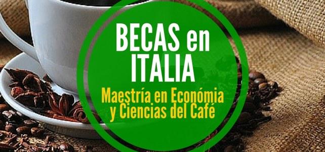 Becas en Italia para maestría en economía y ciencias del café