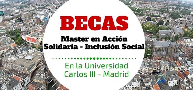 Maestría en Cooperación: Acción Solidaria Internacional y de Inclusión Social en España – Becas disponibles