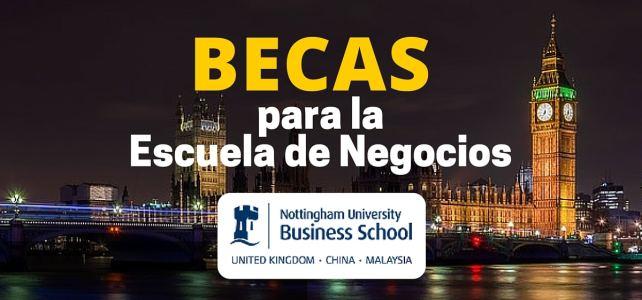 Becas para MBA en la Escuela de Negocios de la Universidad de Nottingham