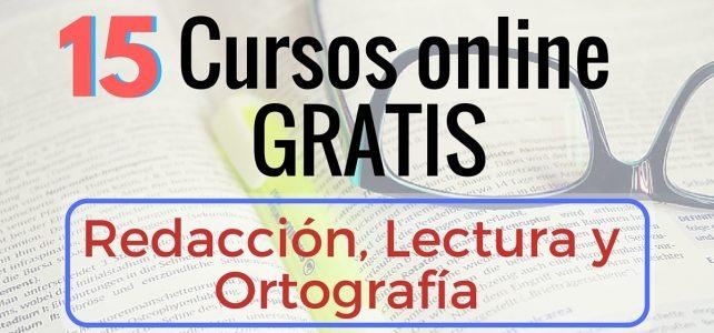 15 Cursos online gratis de Redacción, Ortografía y Lectura – En español !