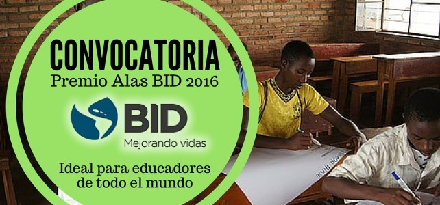 Convocatoria del BID para educadores , centros educativos e iniciativas innovadoras