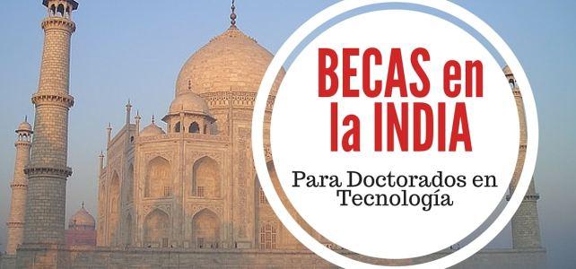 Becas en India en áreas de tecnología – en Inglés