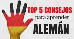TOP 5 CONSEJOS PARA APRENDER ALEMAN