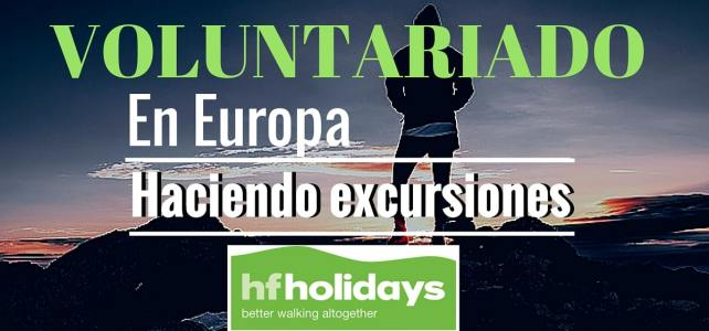 Voluntariado en Europa con HF Holidays – Ideal para viajeros