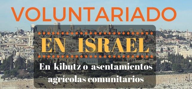 Voluntariados en granjas comunitarias en Israel