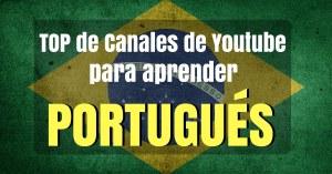Canales de Youtube para aprender Portugues