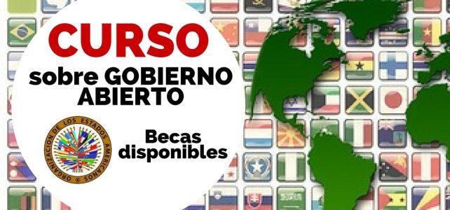 Becas dispobibles para curso Gobierno Abierto con la OEA