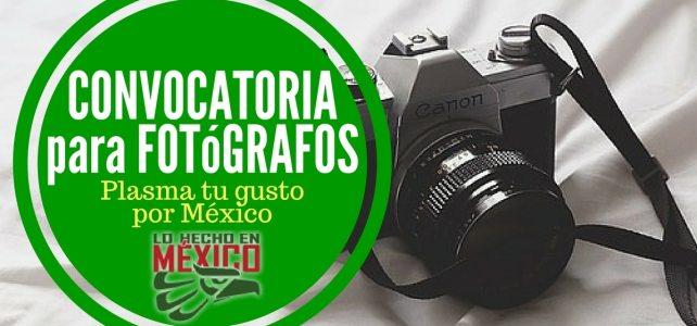 Convocatoria para plasmar tu gusto por México en una fotografía o un video