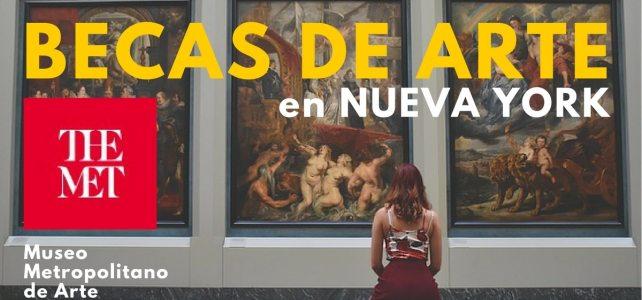 Atención Artistas ! Becas de Arte con el Museo Metropolitano de Arte de Nueva York
