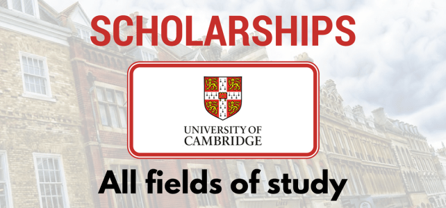 Scholarships for all fields of study at University of Cambridge