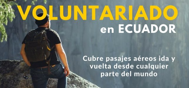 Voluntariado en Ecuador enseñando Inglés.  Incluye pasajes y mucho más.