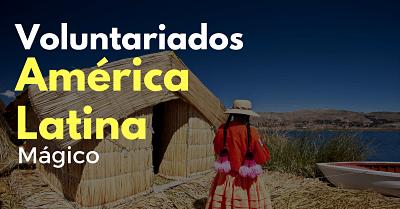 Voluntariados en América Latina sin restricción de nacionalidad