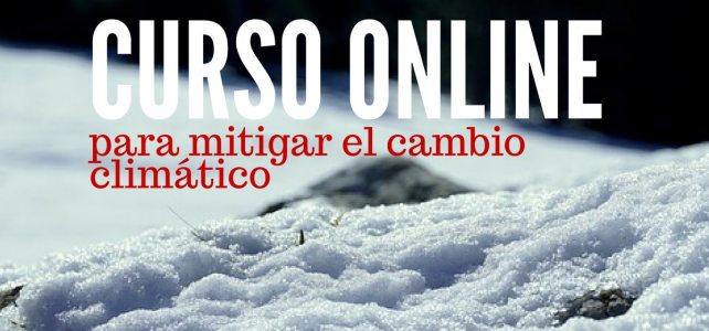 Curso online y gratuito sobre mitigación del cambio climático