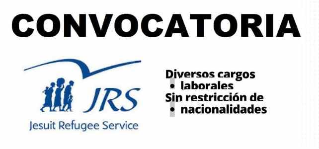 Convocatorias Servicio Jesuita a Refugiados – SJR