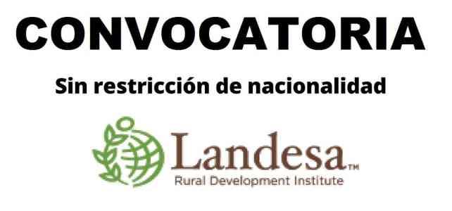Convocatoria internacional con la organización de desarrollo rural Landesa