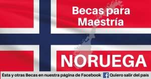 BECAS DE MAESTRIA EN NORUEGA