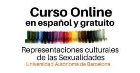 Curso Online de las Representaciones Culturales de las Sexualidades, UAB.