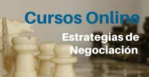 CURSOS ONLINE ESTRATEGIAS DE NEGOCIACION