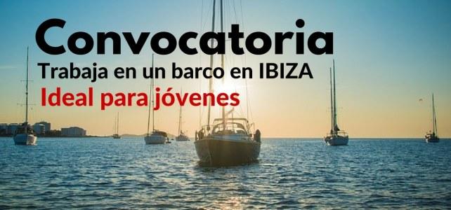 Convocatoria para trabajar en barco en Ibiza